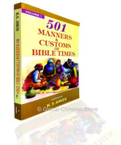 501 Manners & Customs Of Bible Times