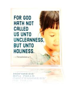 For God hath not called us unto uncleanness