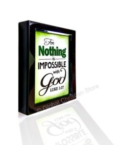 For Nothing is Impossible with God - Table Top