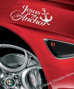 Jesus is my Anchor - Car reflective Decals