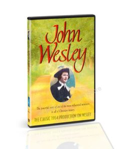 John Wesley the Powerful Story