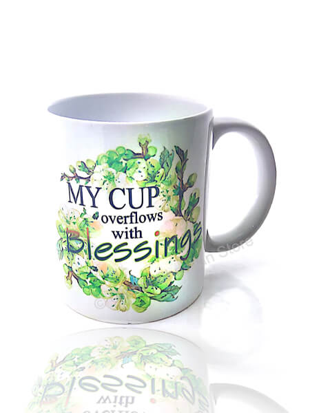 My cup overflows with Blessing
