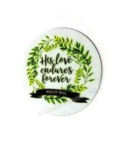 His Love endures forever - Fridge Magnet