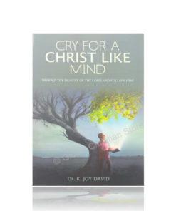Cry for a Christ Like Mind