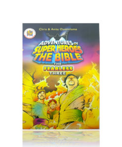 THE FEARLESS THREE - Adventures of Super Heroes of the Bible