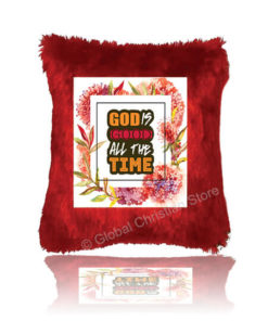 God is Good all the Time Cushion
